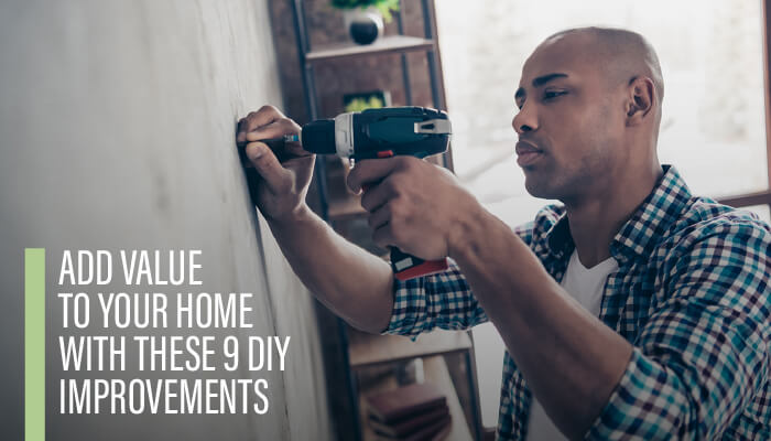 Add Value to Your Home with 9 DIY Improvements