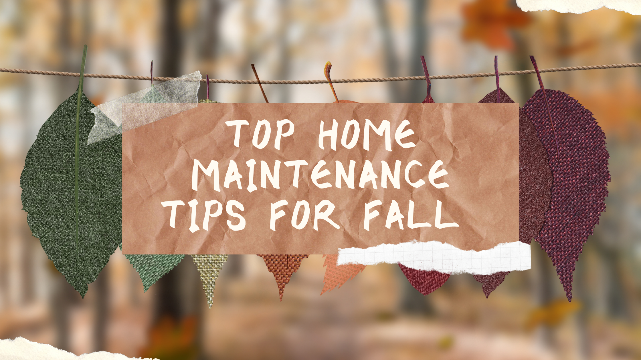 Top Home Maintenance Tips for Fall