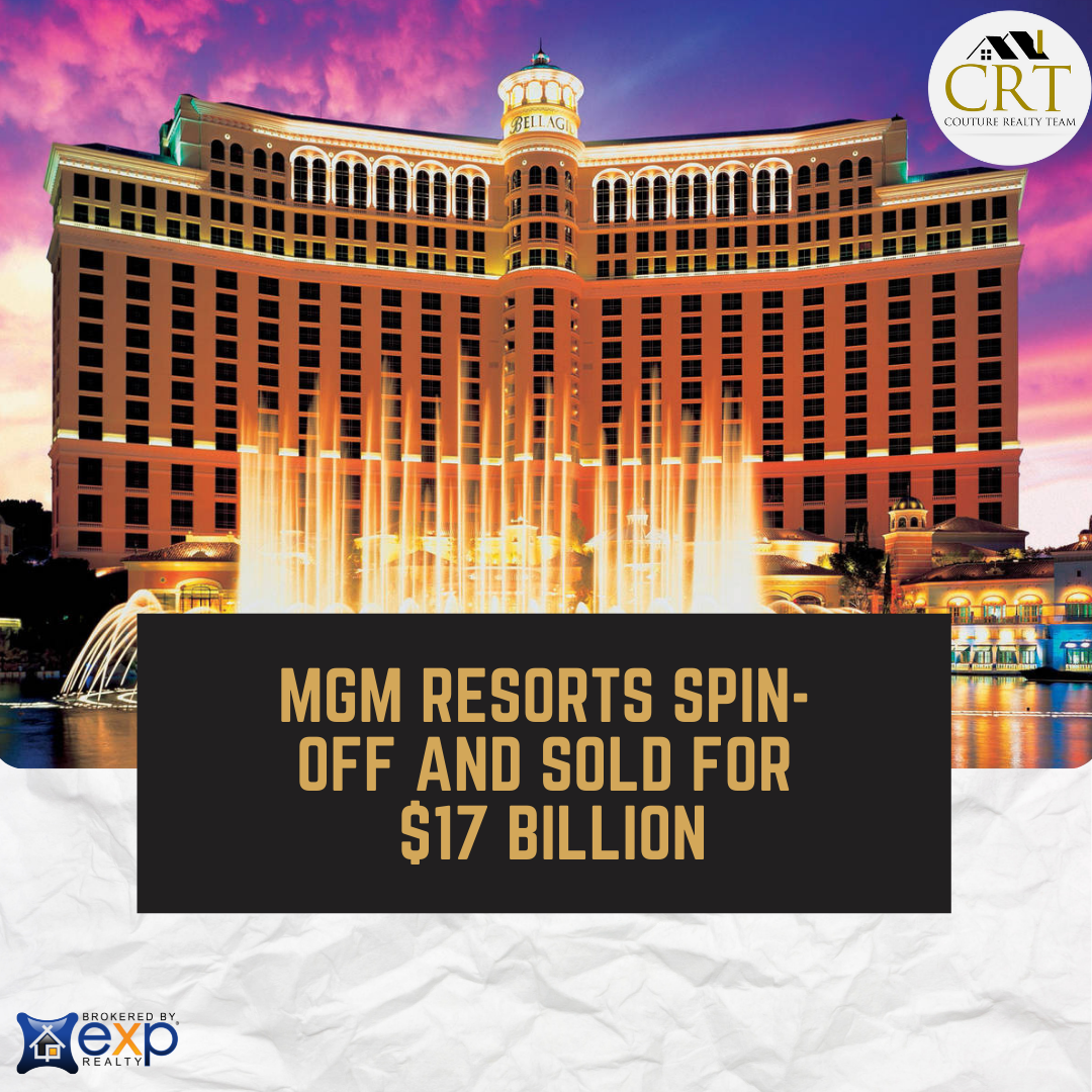MGM Resorts spin-off and sold for  $17 billion.png
