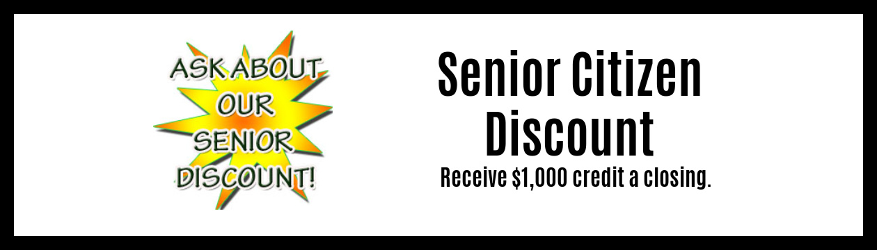 Ask us about your $1,000 Credit at Closing Seniors