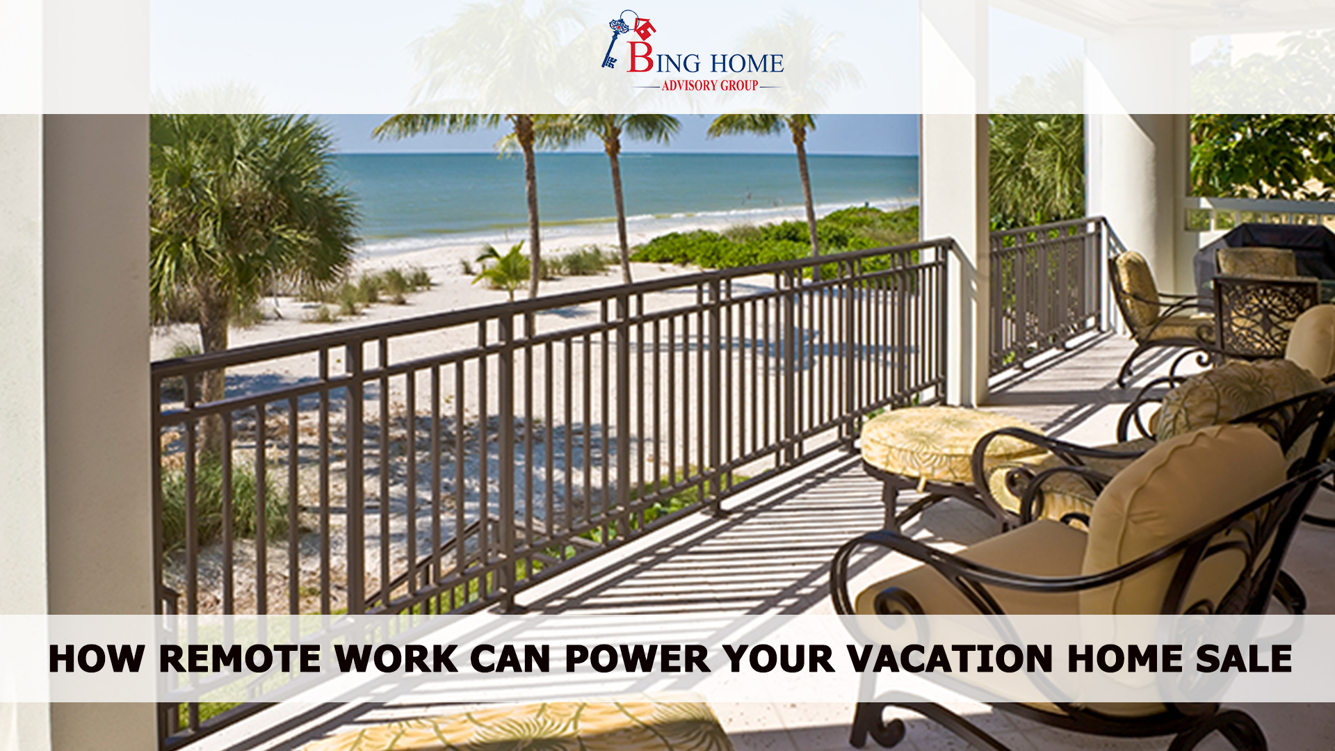 How Remote Work Can Power Your Vacation Home Sale 16x9.jpg