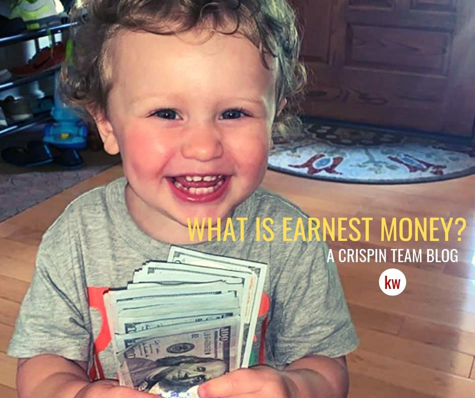 What is Earnest Money? | A Crispin Team Blog
