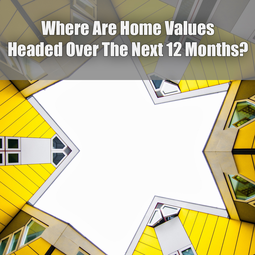 Home Values on 12 Months.jpg