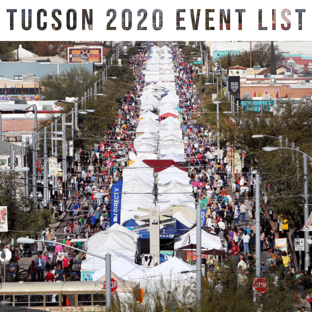 A Huge List of Tucson's Best 2020 Events