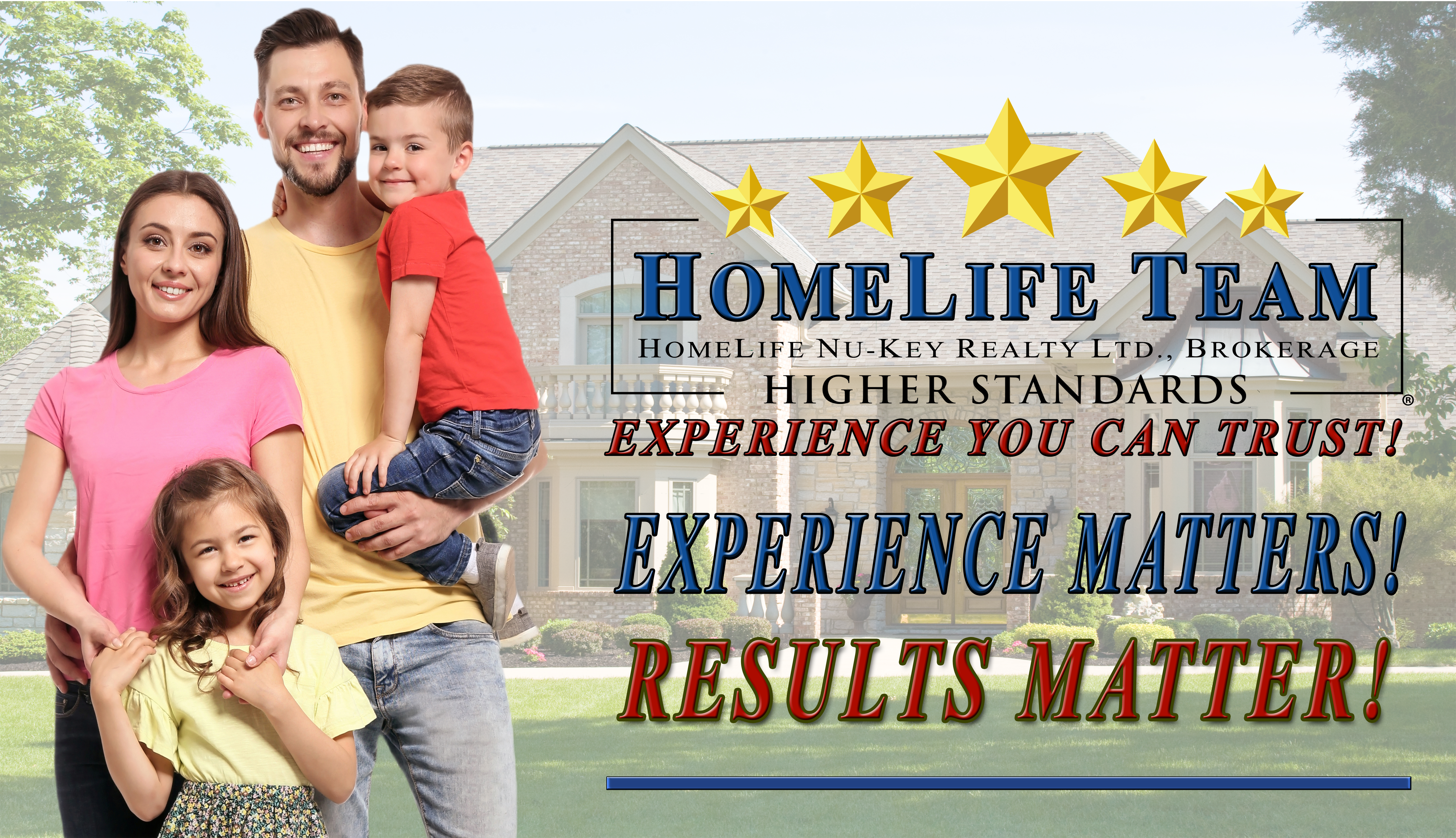 Homelife-team- experience matters-Results matter.png