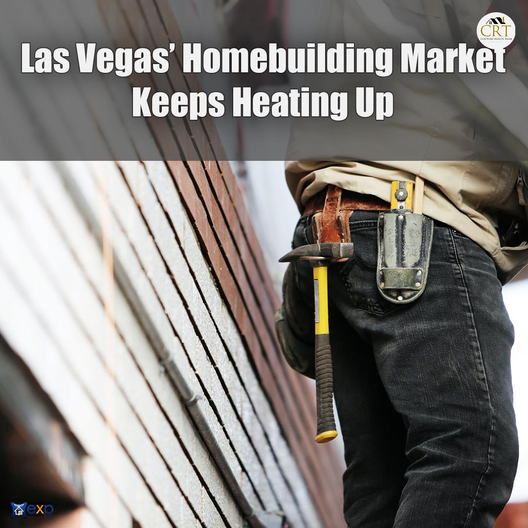 Homebuilding Market Keeps Heating Up Las Vegas.jpg