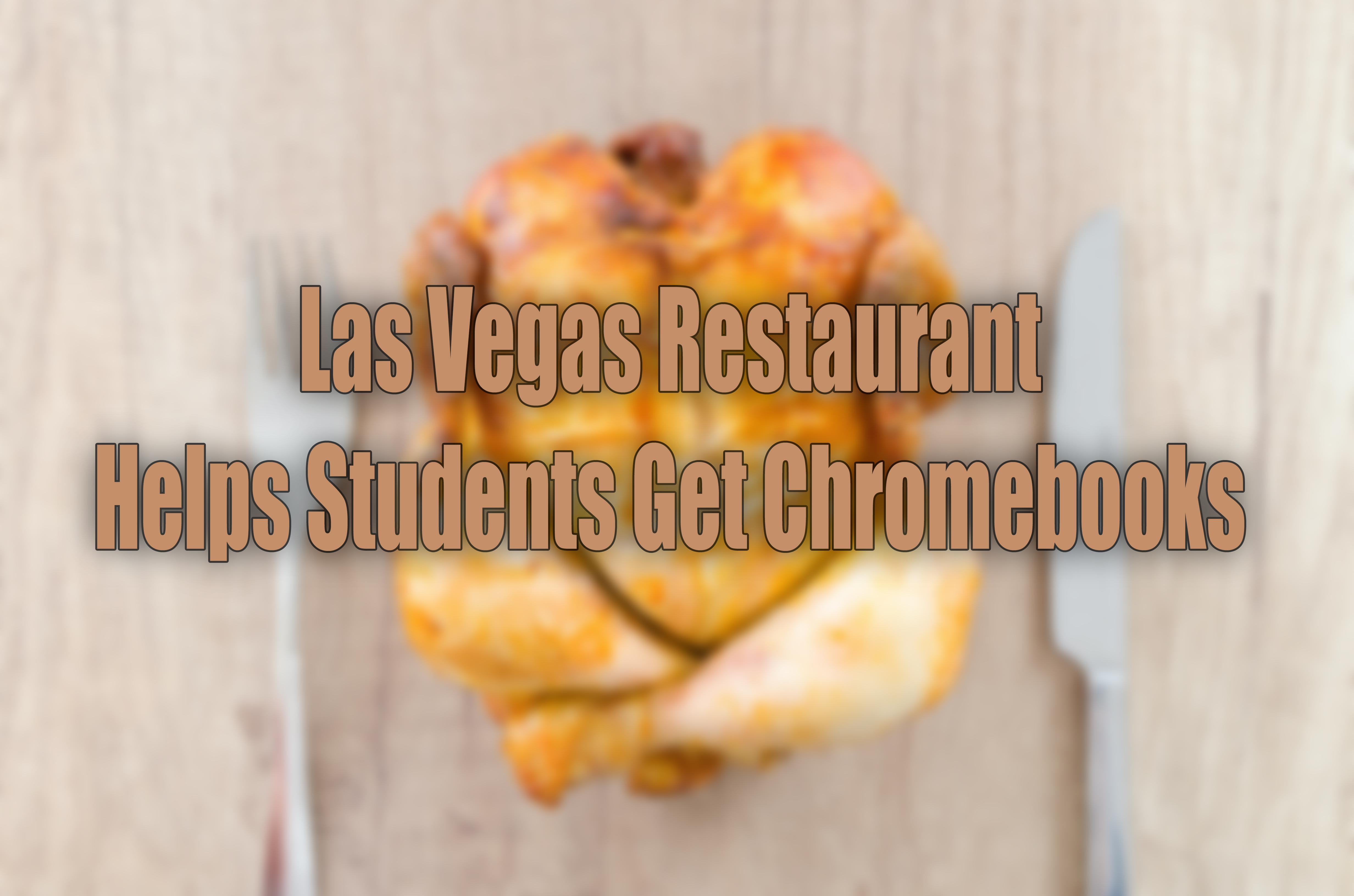 Students Get Chromebooks from Restaurant in Las Vegas.jpg