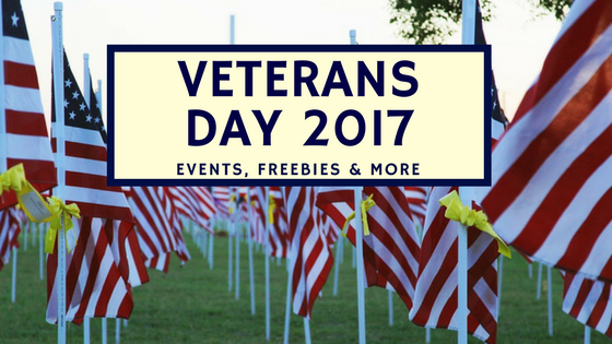 Veterans Day 2017|Events, freebies & more