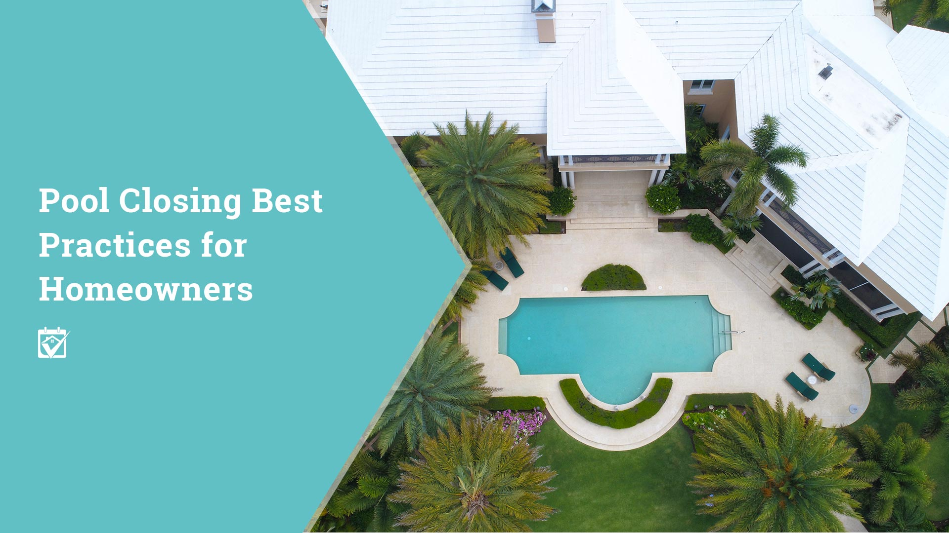 Best Practices for Closing your pool for the Winter!