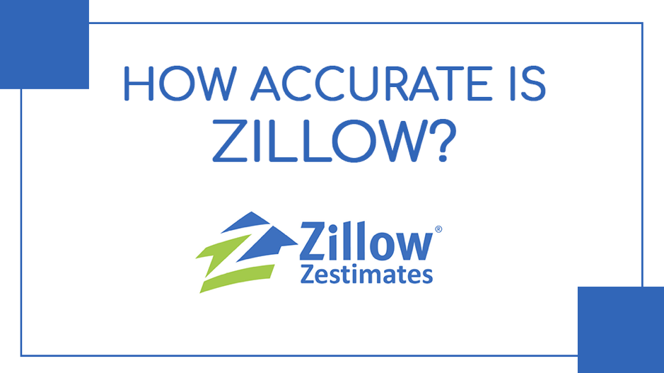 How Accurate Is Zillow?