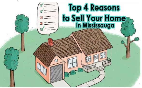 Top 4 Reasons to Sell Your Home in Mississauga