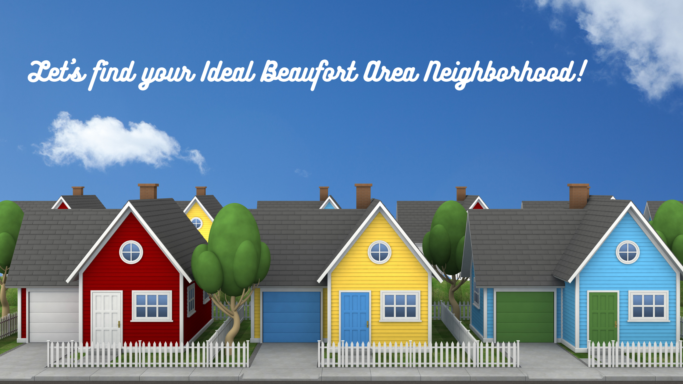 Let's find your Ideal Beaufort Area Neighborhood!.png