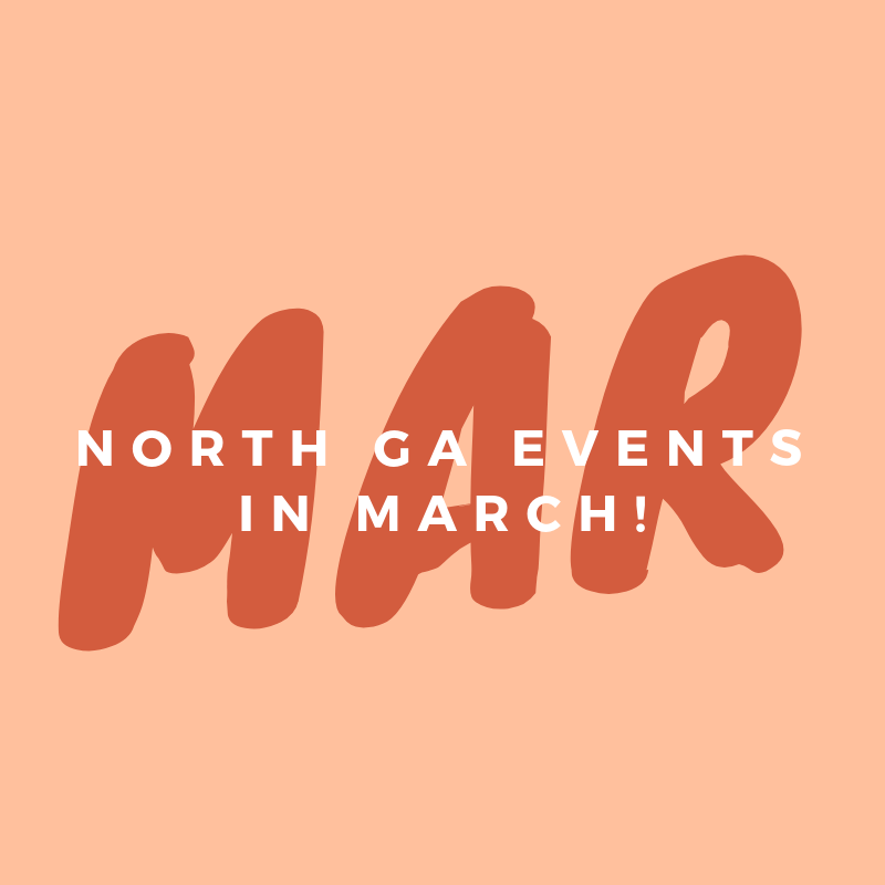 Events in North GA : March 2019