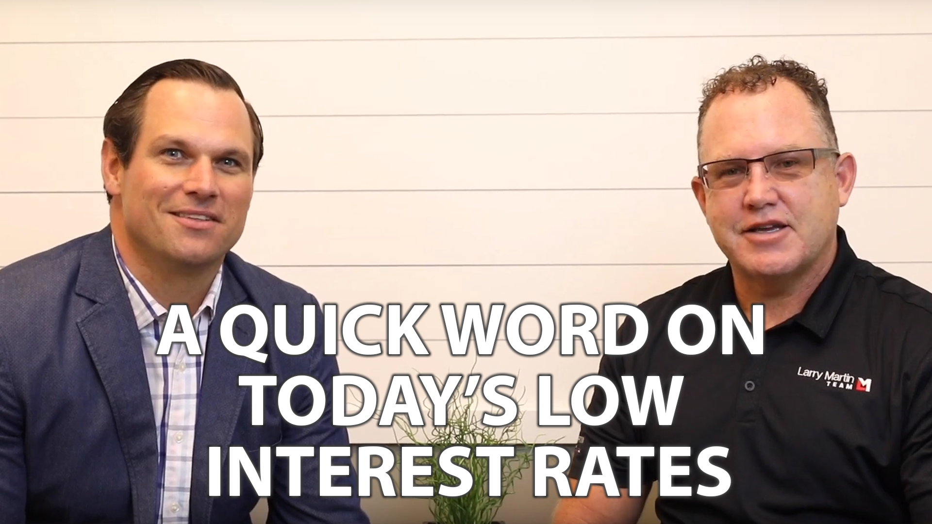 What Current Low Interest Rates Mean for You