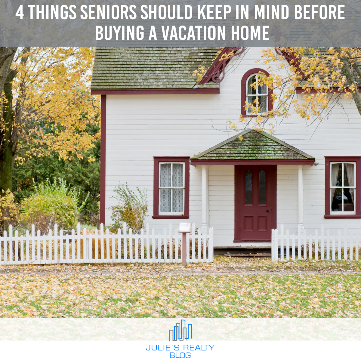 Blog Post ON IG - 4 things Seniors should know vacation home.jpg
