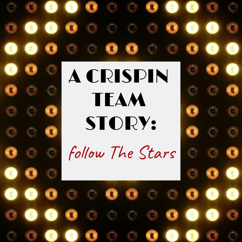 A Crispin Team Story: Follow the Stars