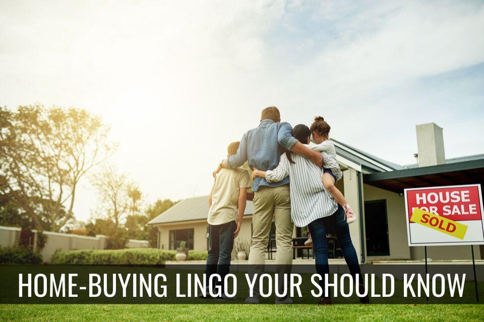 Home Buying Lingo