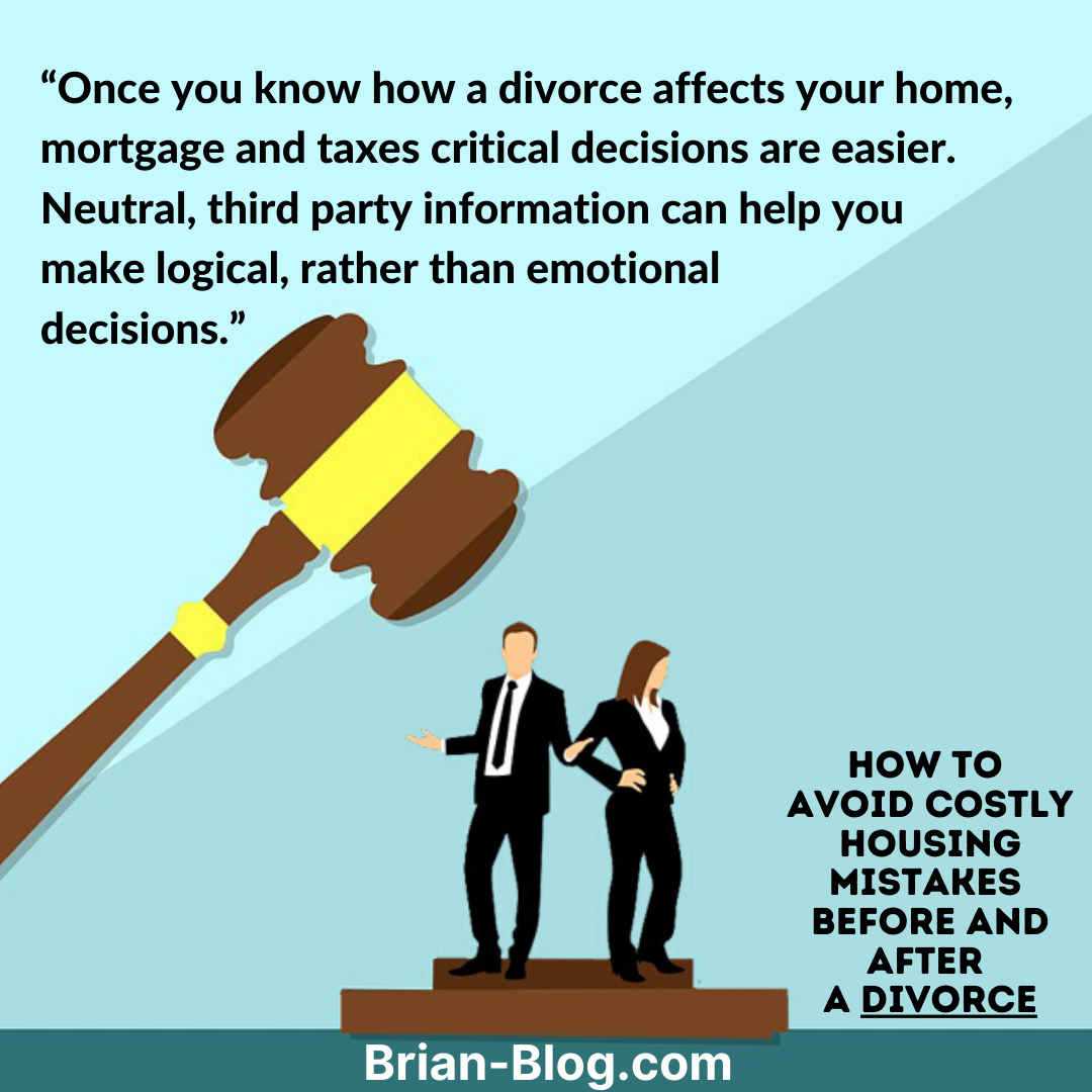 How to Avoid Costly Housing Mistakes Before and After a Divorce