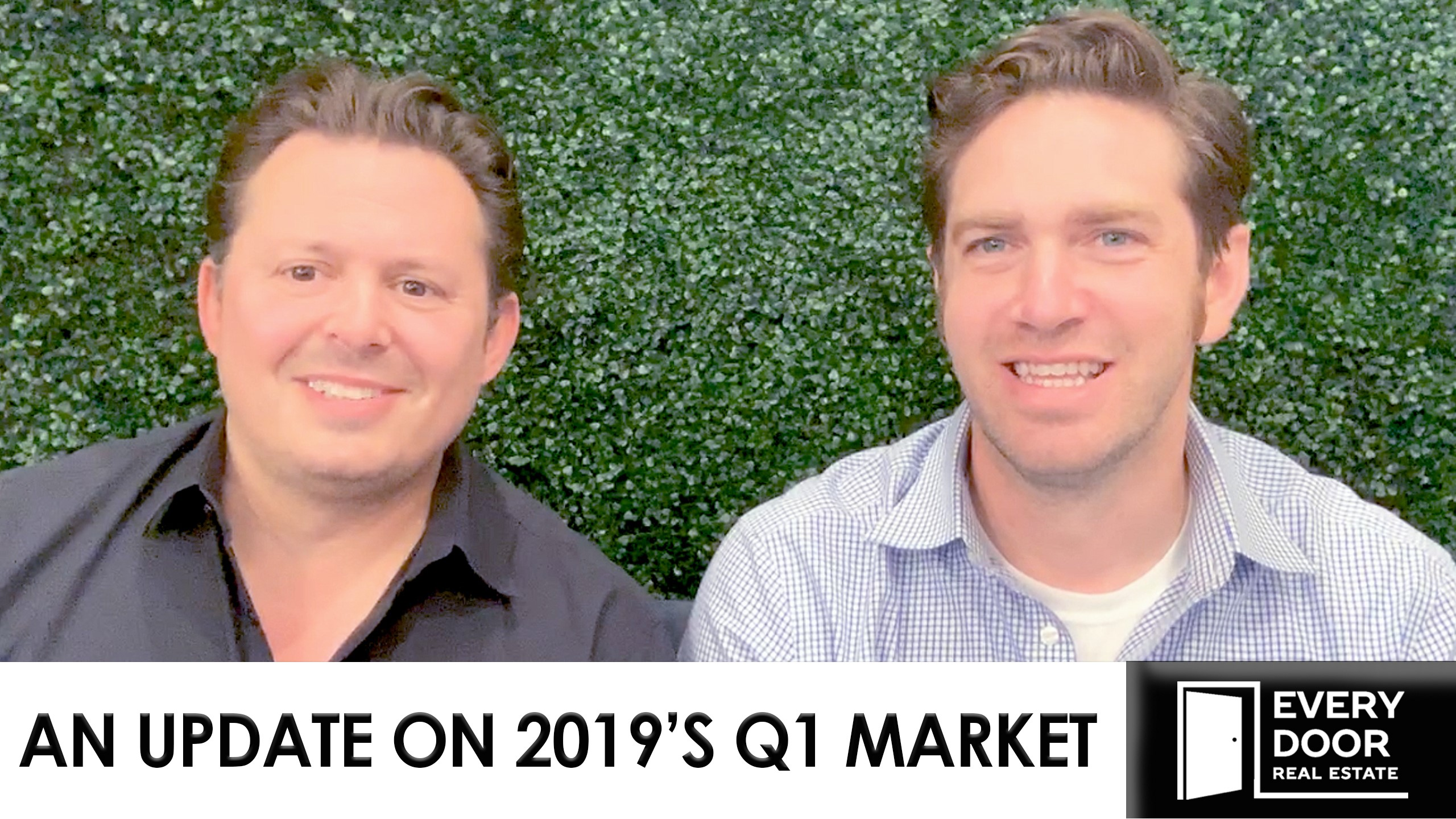 An Update on 2019's Q1 Market