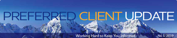 January - Preferred Client Update, Working Hard to Keep You Informed