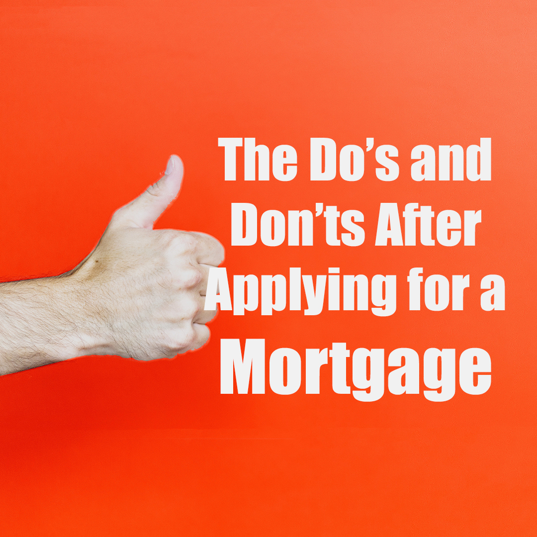 Dos and Donts for Applying a Mortgage.jpg