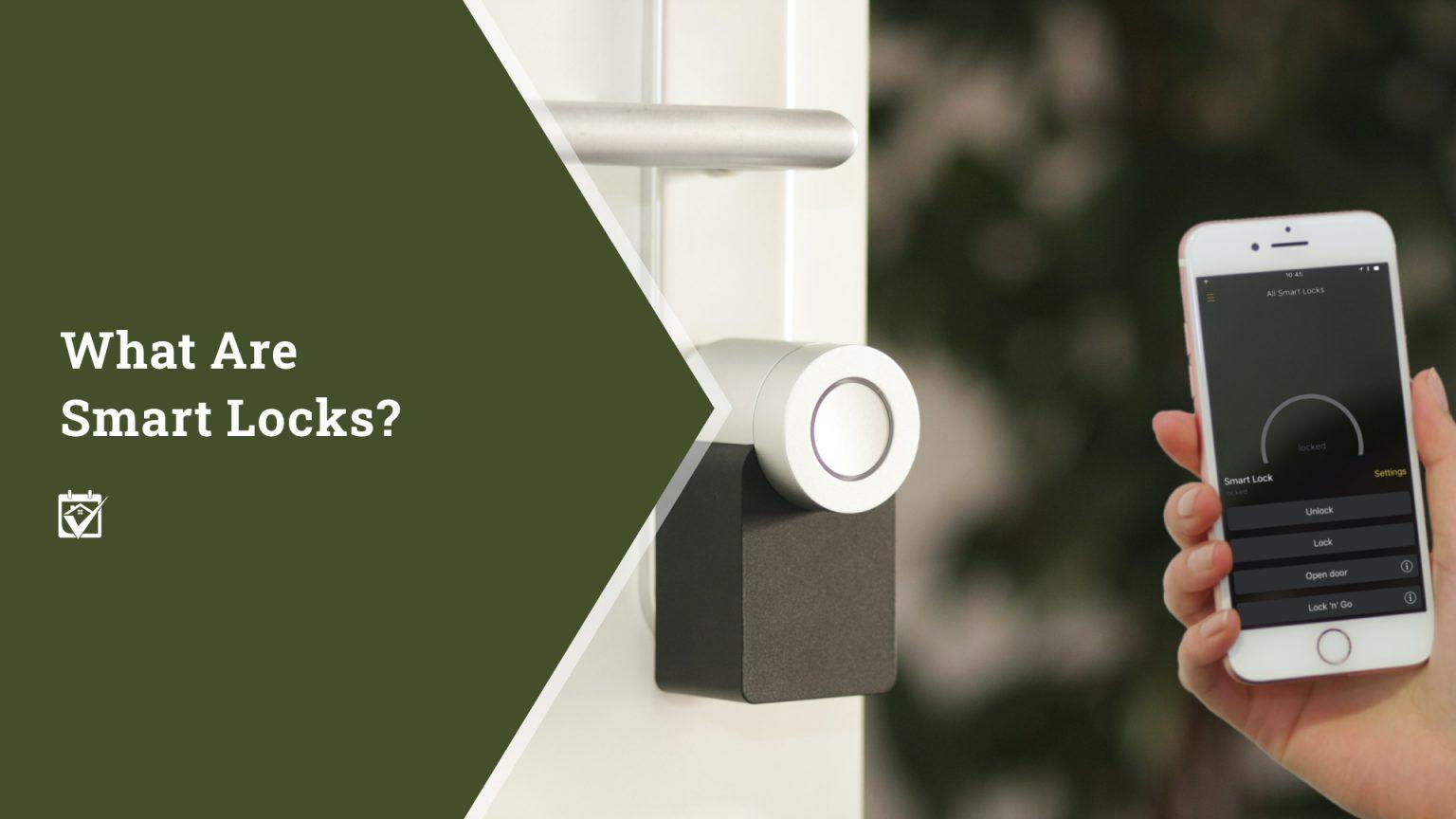 What are Smart Locks