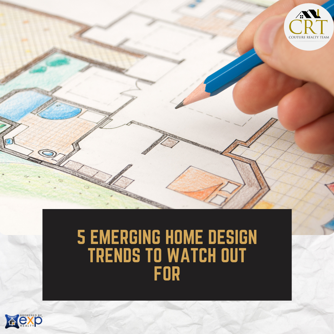 5 emerging home design trends to watch out for.png