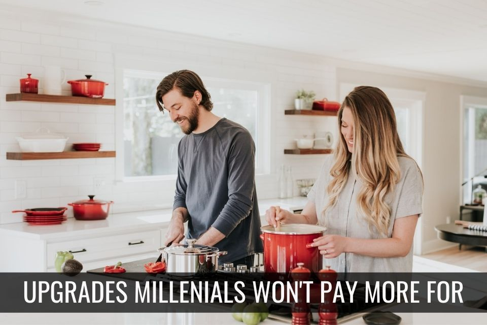 6 Upgrades Millennial Buyers Pay More For – and 1 Exception