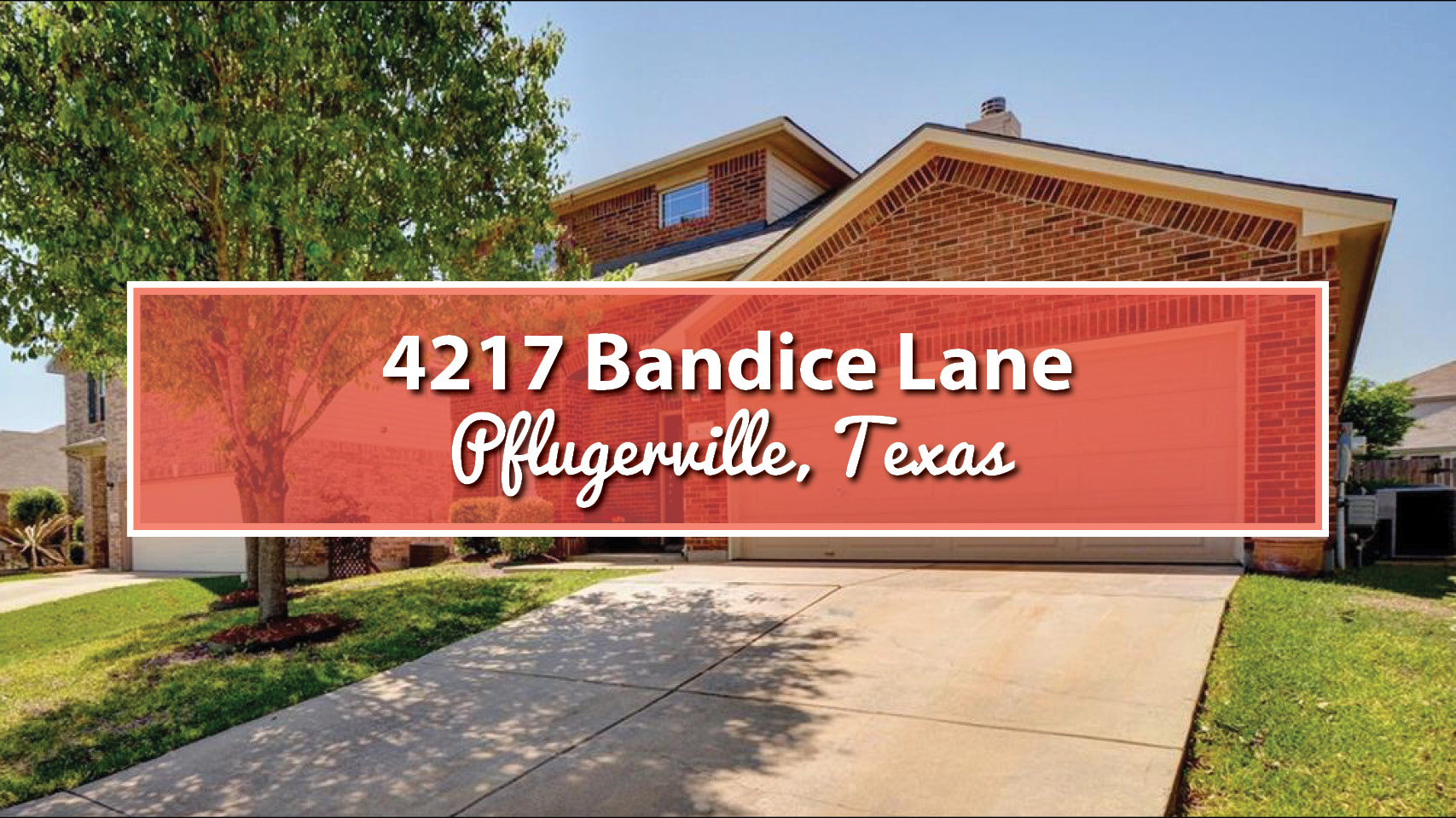 [Featured] 4217 Bandice Lane, Pflugerville, Texas 78660