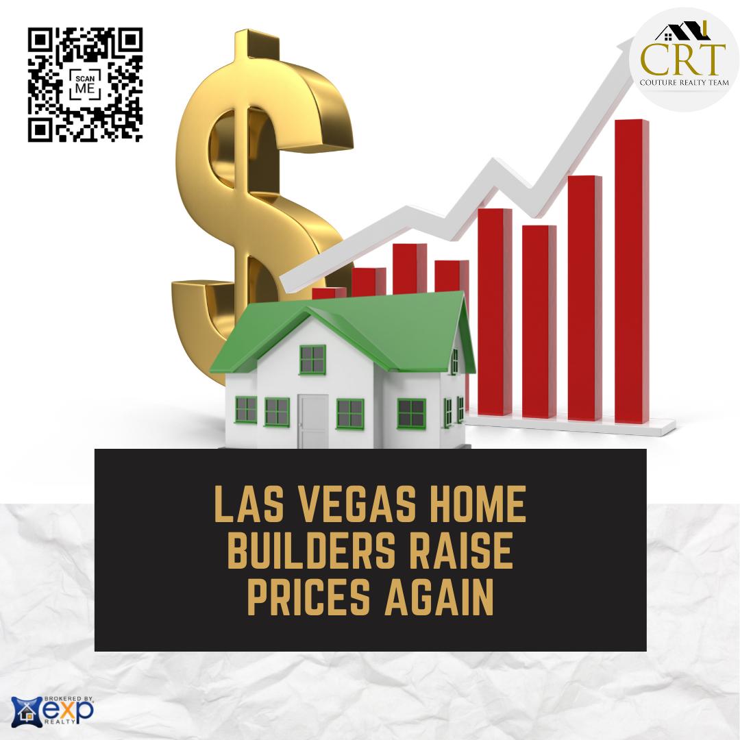 Las Vegas home builders raise prices again.png