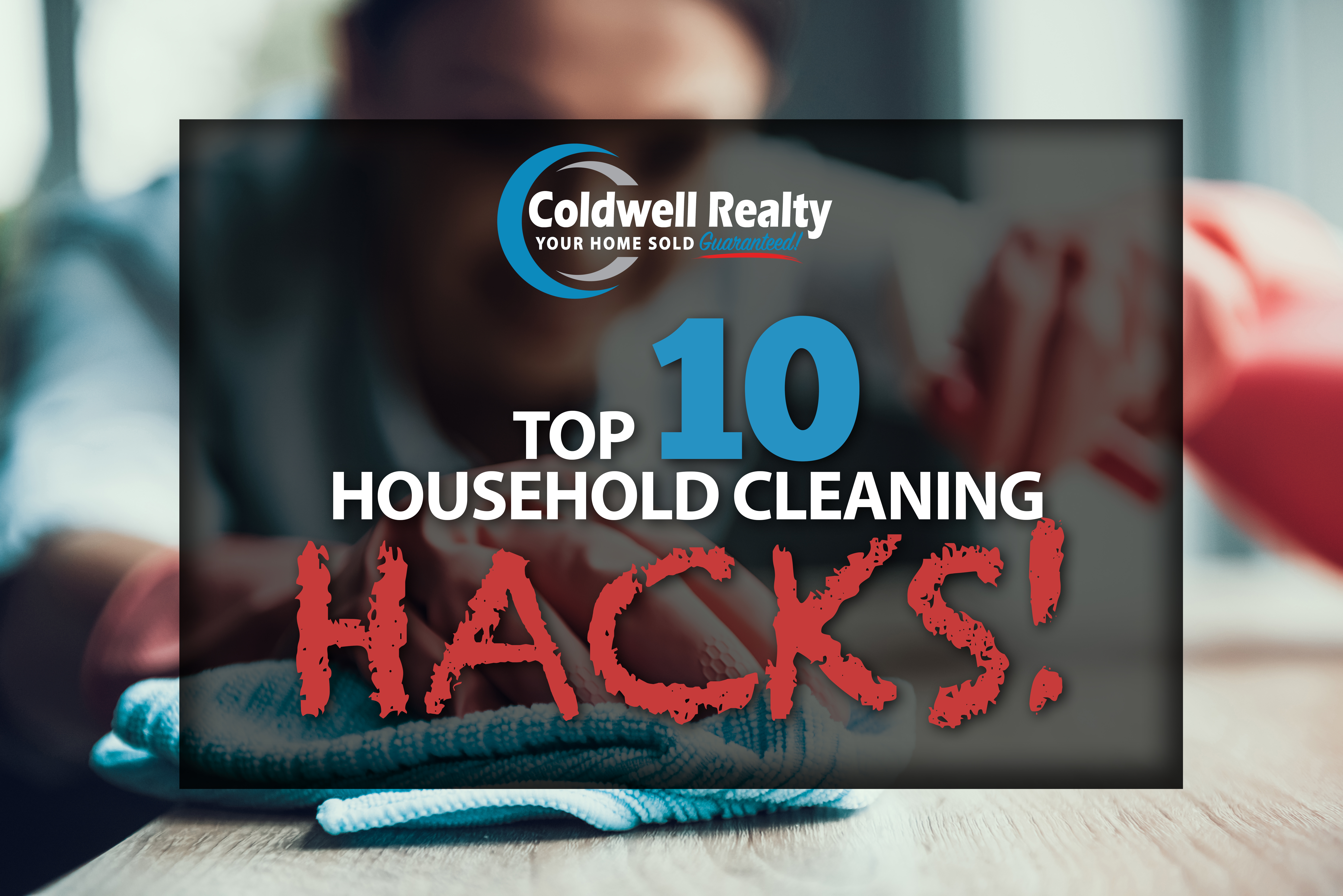 TOP 10 CLEANING HACKS.jpg