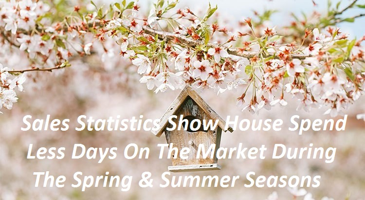 Why Spring & Summer IS The Time To Sell