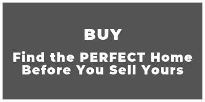 Buy a Home - Find the PERFECT Home Before You Sell Yours.png