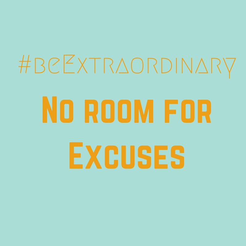 No Room For Excuses.jpg