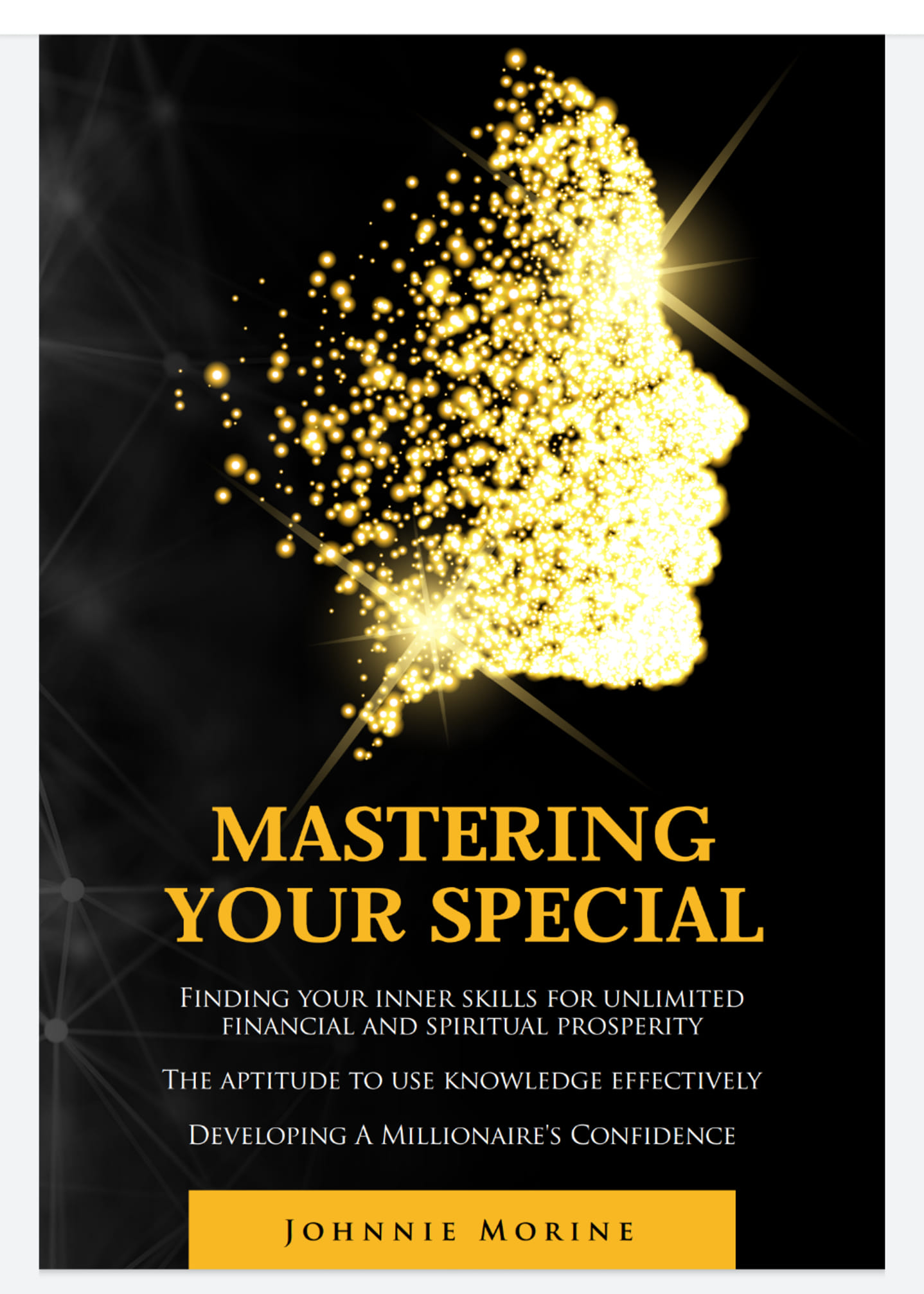 MASTERING YOUR SPECIAL BY JOHNNIE MORINE