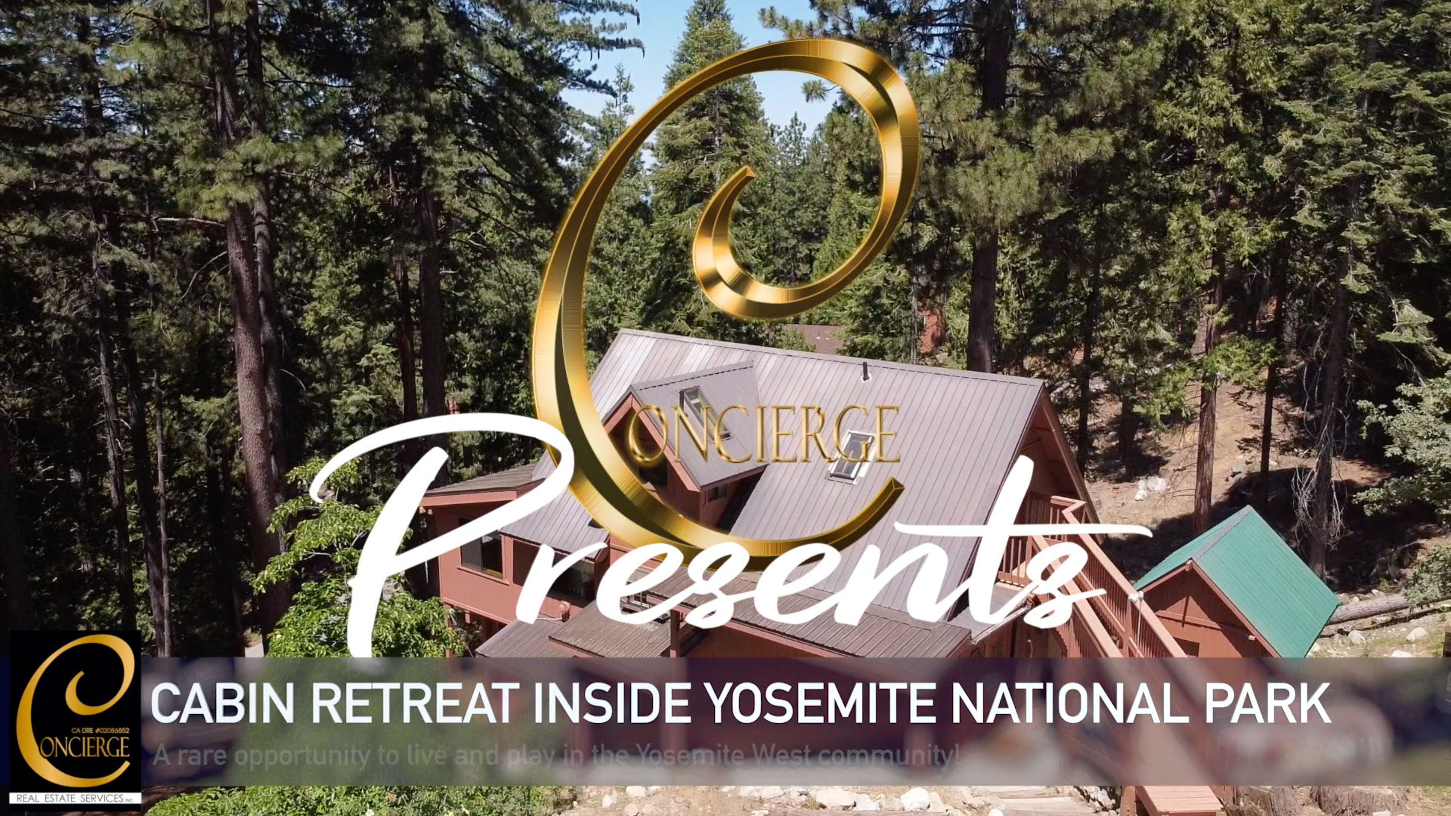 Concierge Presents... Cabin Retreat INSIDE Yosemite National Park
