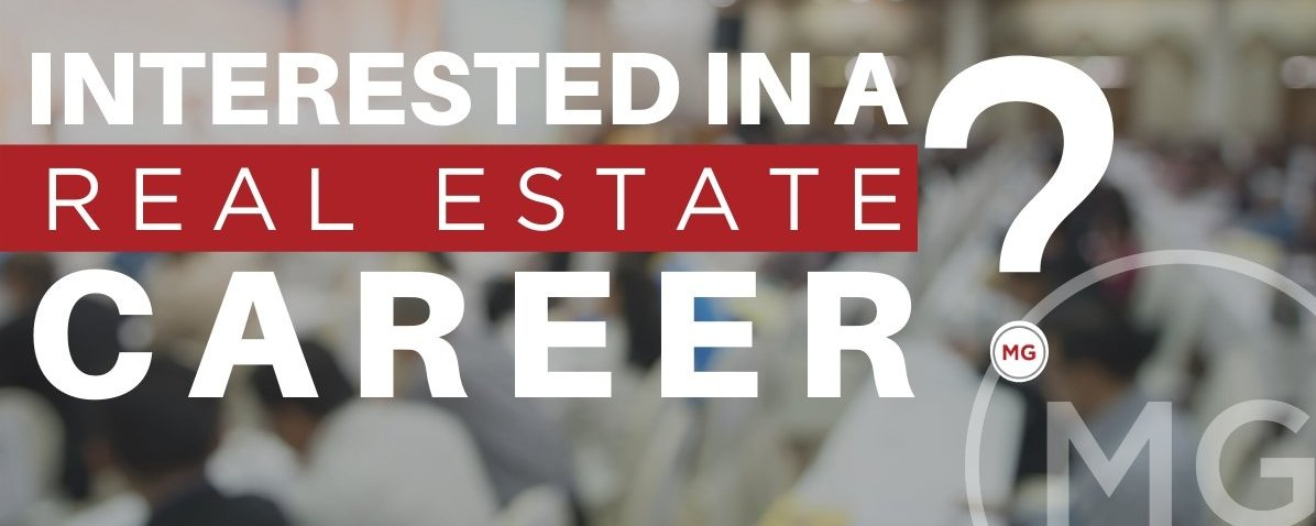 Are you Interested in a Real Estate Career?