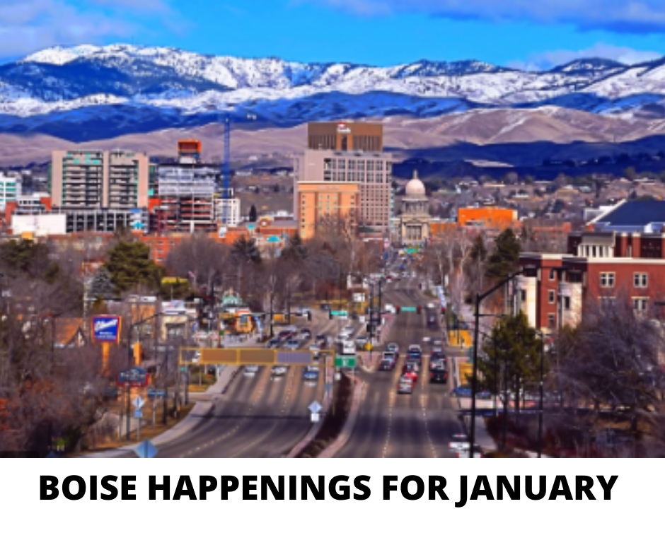 Boise Happenings For January 2020