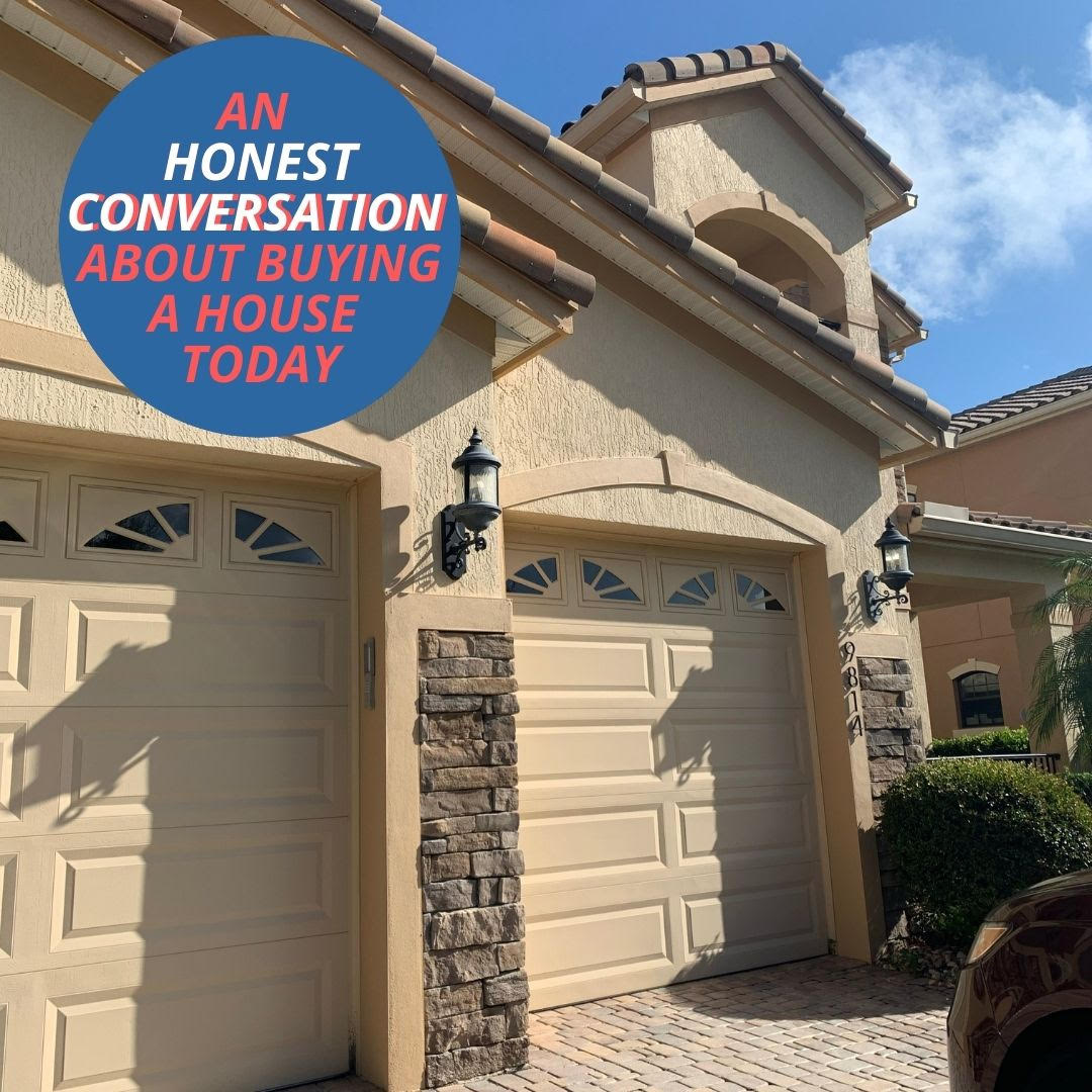 An Honest Conversation about Buying a House in Today's Sellers Market