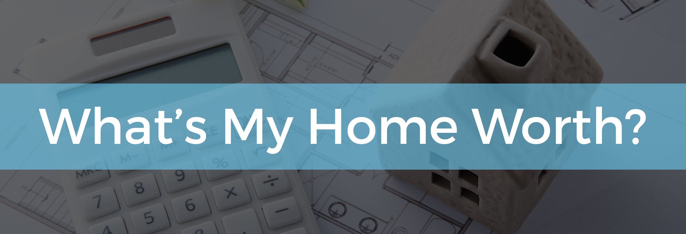 What's My Home Worth - Baner.png