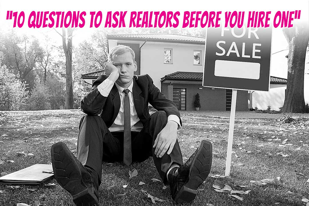 10 Questions to Ask Before You Hire a Fort Lauderdale Real Estate Agent