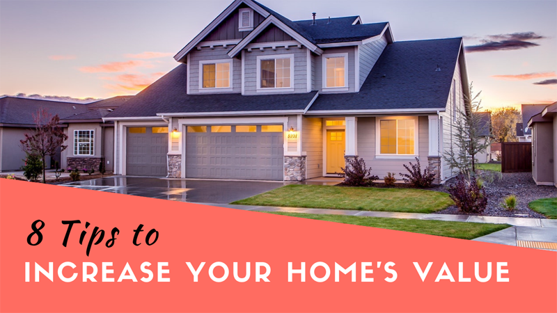 8 Ways to Increase Your Home's Value without Breaking the Bank