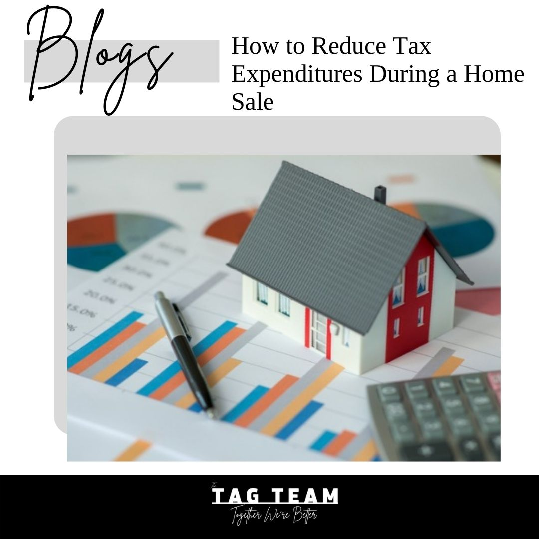 How to Reduce Tax Expenditures During a Home Sale