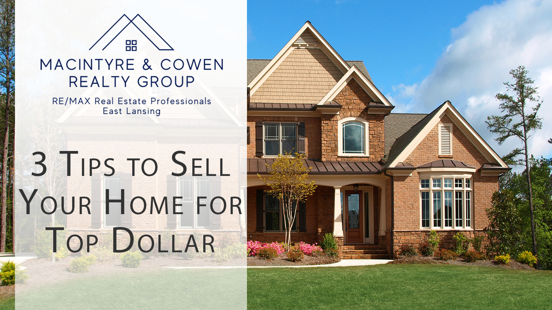 My Top Three Tips for Home Sellers