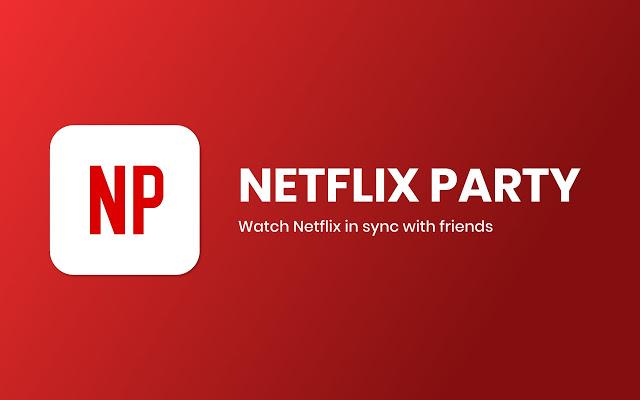 Netflix Party?