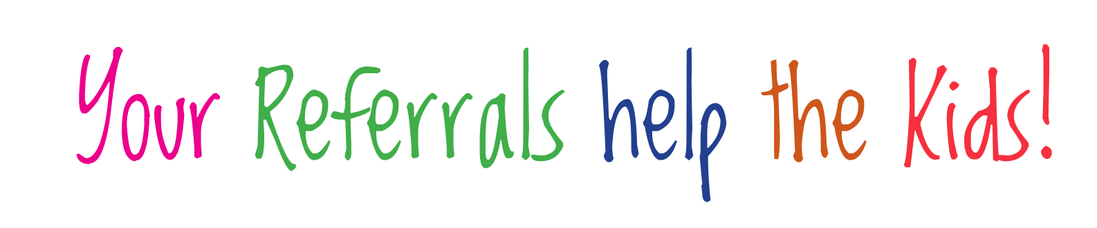 Your Referals Help the Kids Logo 2.png