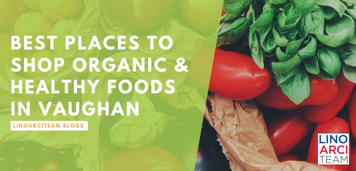 Best Organic Stores in Vaughan - Fresh & Healthy!