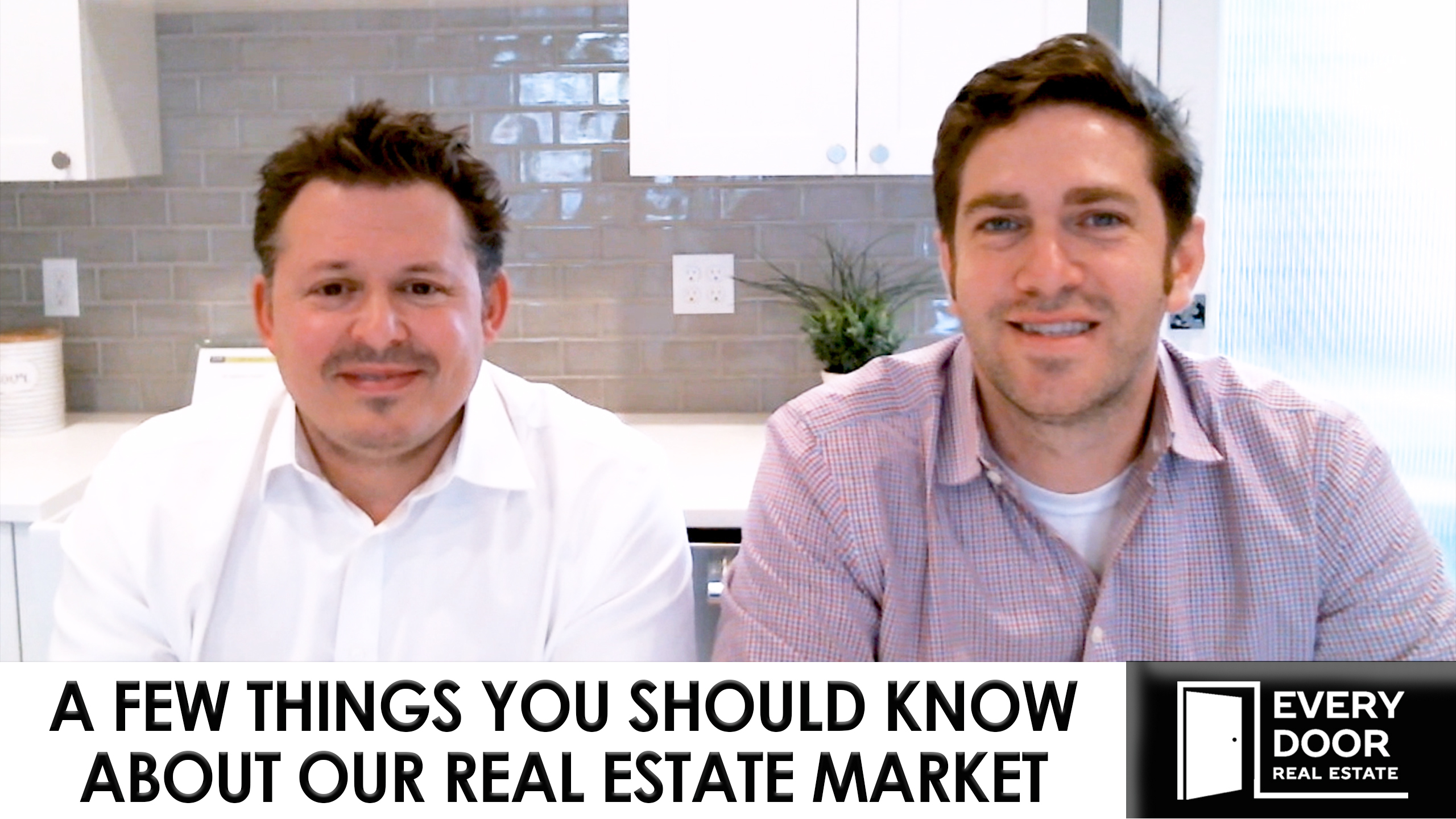 A Few Things You Should Know About Our Real Estate Market