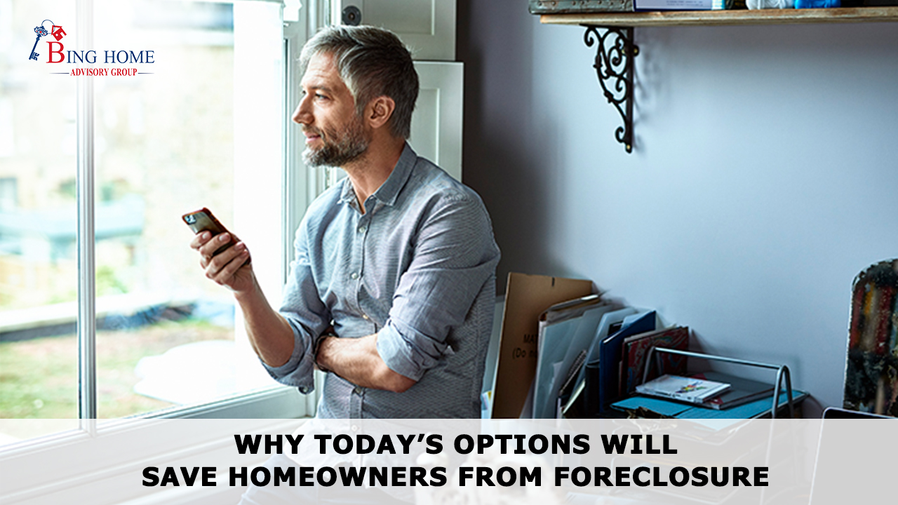 Why Today's Options Will Save Homeowners from Foreclosure 16x9.jpg