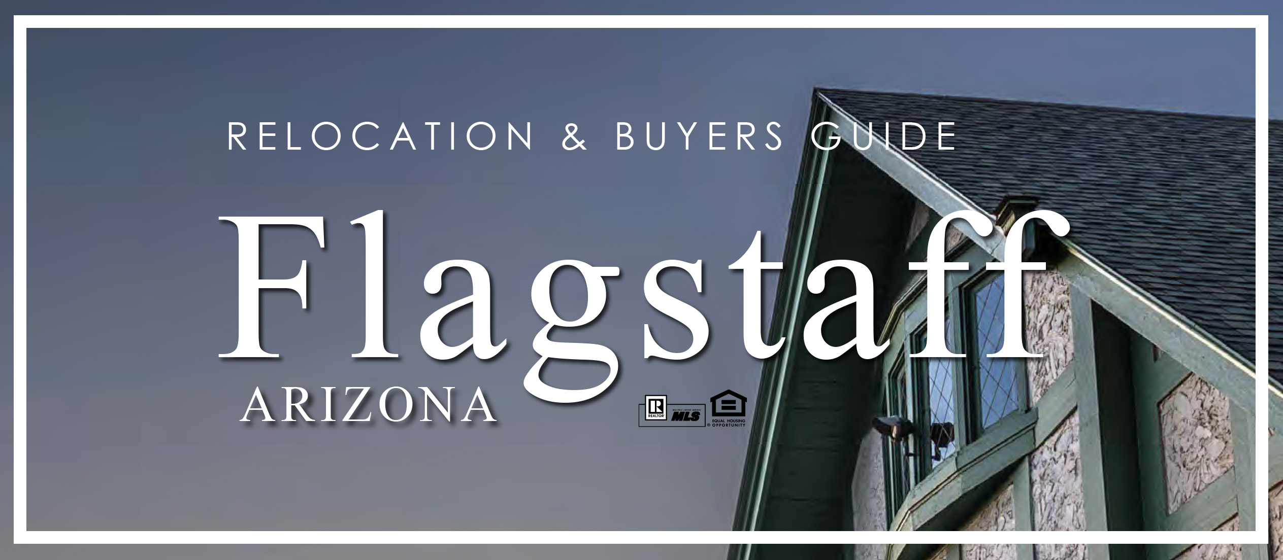 Flagstaff Real Estate Relocation Guide